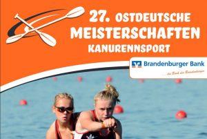 27 . Ostdeutsche Meisterschaften  im Kanurennsport @ Regattateam Brandenburg Beetzsee e.V. | Brandenburg an der Havel | Brandenburg | Deutschland